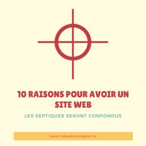 10 raisons pour avoir un site Web - conception site Web Montréal