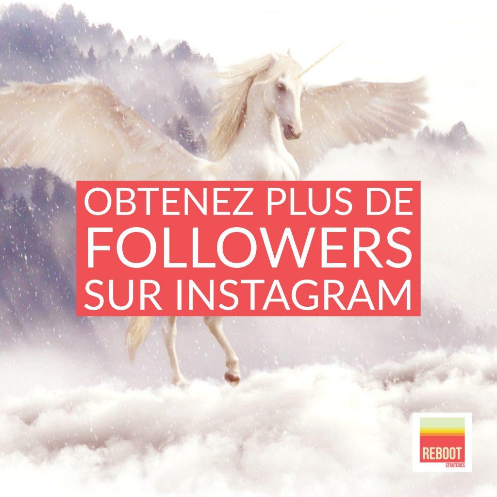 guide comment aller chercher plus de followers sur instagram reboot strat gies. Black Bedroom Furniture Sets. Home Design Ideas